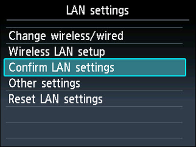 LAN settings menu: Confirm LAN settings selected