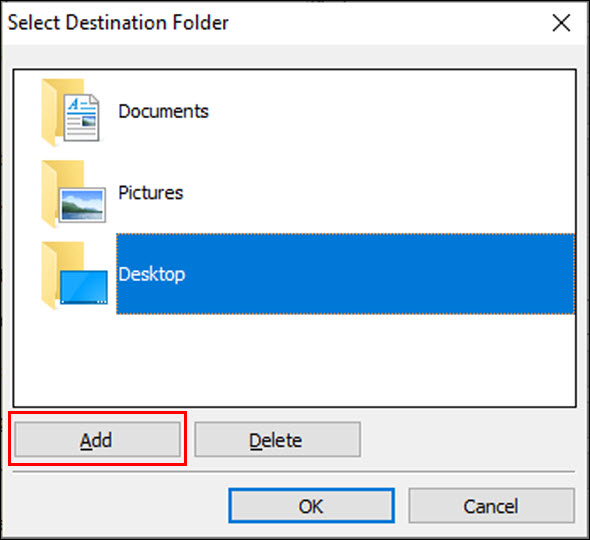 In the Select Destination Folder window, click Add