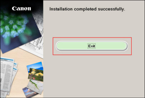 Installation completed succesfully: Click Exit (outlined in red)