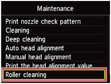 Figure: Roller cleaning selected from Maintenance menu.