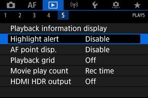 Canon : Product Manual : <b>EOS</b> R5 : Displaying the <b>Highlight</b> Alert